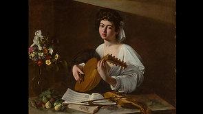 Artichoke Attitude-Baroque - Episode 3 - Lesson 4-Caravaggio