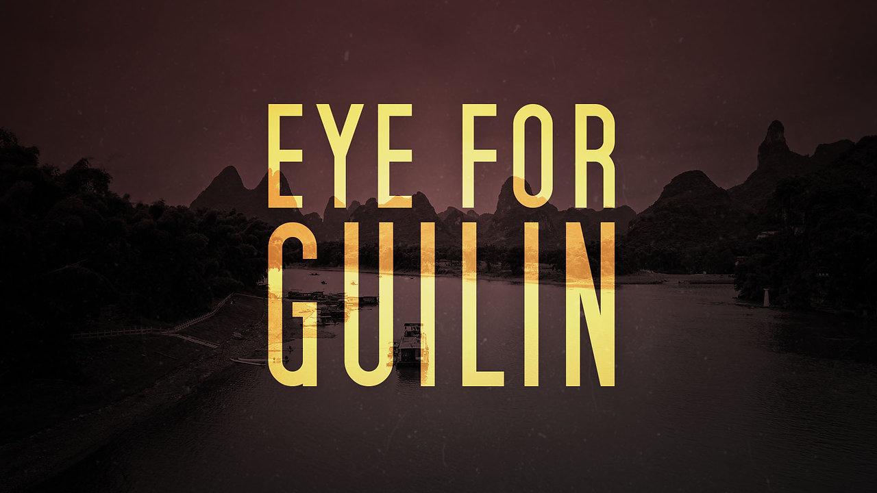 Eye for Guilin [Short Film]