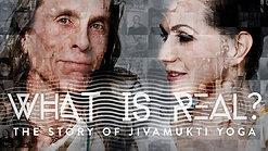 What is Real: The story of Jivamukti yoga, Documentary  Trailer
