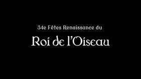 34èmes Fêtes Renaissance du Roi de l'Oiseau du 18 au 22 septembre 2019