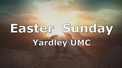Yardley UMC Easter Worship 2020