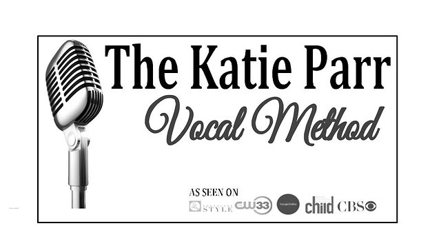 The Katie Parr Vocal Method