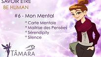 BE HUMAN - #6 Mon Mental