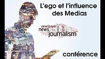 #15 L'ego et les Médias