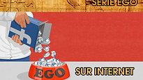 #7 L'Ego sur Internet