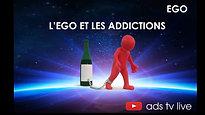 #16 L'ego et les addictions