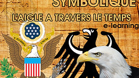 Origine et symbolique de l'aigle