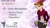 BE HUMAN - #1Mon Récepteur
