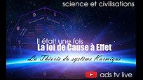 SYSTEME KARMIQUE- LOI CAUSE A EFFET