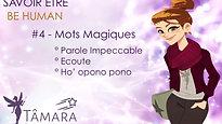 BE HUMAN - #4 Les mots magiques