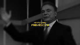 Alvaro Dias - Promíscuo