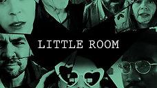 Little Room Teaser