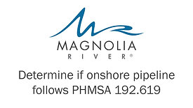 Determine if the pipeline follows PHMSA192.619 (1) (1)