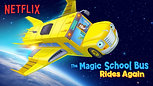The Magic School Bus Rides Again - Netflix