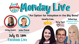 Fun4TallyKids Monday LIVE: An Option for Adoption in the Big Bend