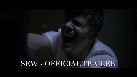 SEW - OFFICIAL TRAILER - SHORT HORROR FILM