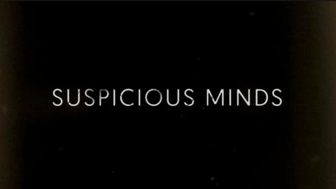 "Suspicious Minds ""Chi-Town Gossip"""
