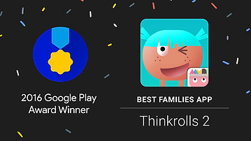 Thinkrolls 2 - 2016 Google Play Award winner