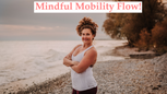 Mindful Mobility Flow 1