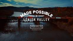 Made Possible in Lehigh Valley - #lvmadepossible