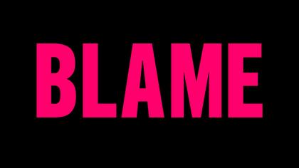 Blame - Trailer