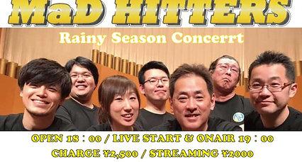 """2021年6月15日(火)""""MaD hitters Rainy Season Concert"""""""