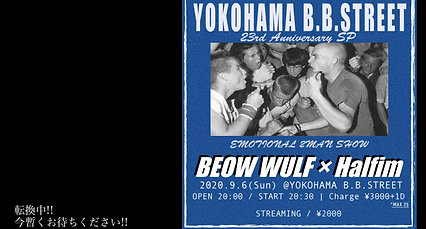 2020.9.6(Sun) YOKOHAMA B.B.STREET  23rd Anniversary SP