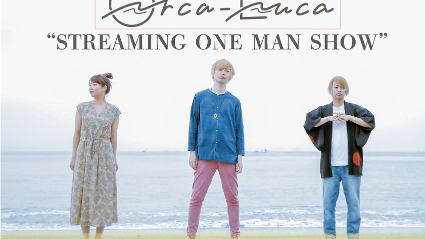 """2020.08.14   20:30- """"Orca-Luca STREAMING ONE MAN SHOW"""""""