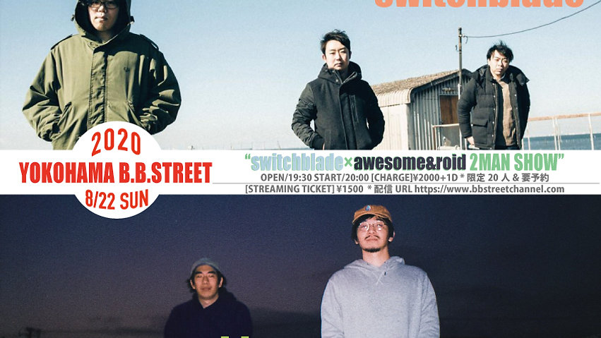 """""""switchblade×awesome&roid 2 MAN SHOW-"""""""