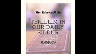 Making Tehillim More Real and More Relevant, Rebecca Skaist