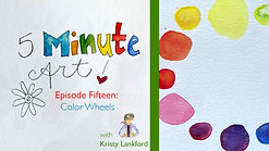 5-Minute Art: Episode 15 - Color Wheels