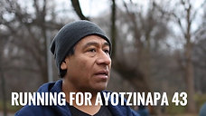 Running for Ayotzinapa 43