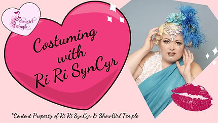 Costuming with Ri Ri SynCyr