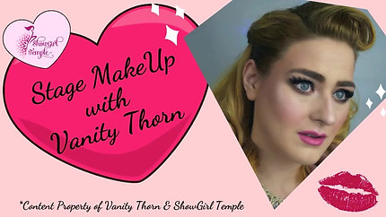 StageMakeUp with Vanity Thorn