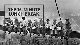 15 to 20 minute break? What do you do?
