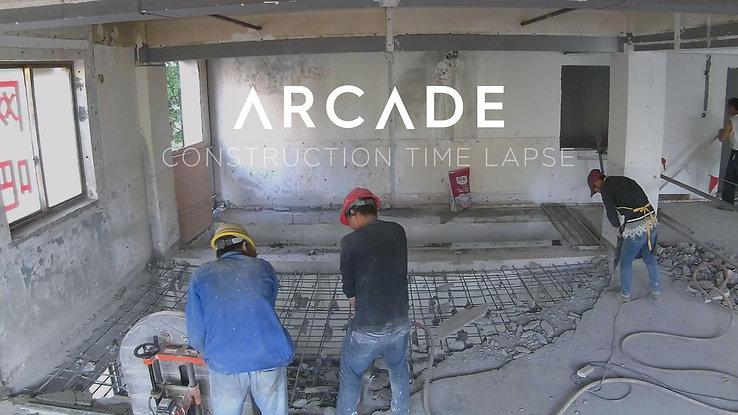 ARCADE CONSTRUCTION TIME LAPSE