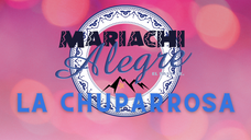 Mariachi Alegre- La Chuparrosa
