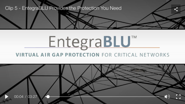 Clip 5 - EntegraBLU Provides the Protection You Need