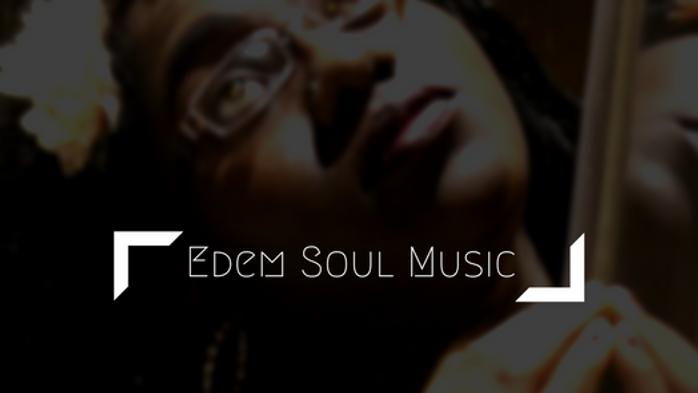 EDEM SOUL MUSIC VIDEOS