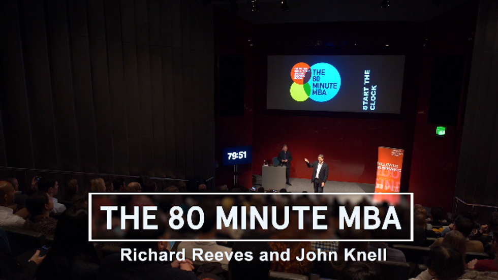 Richard Reeves & John Knell - The 80 Minute MBA