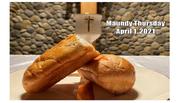 Maundy Thursday April 1, 2021