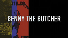 """Benny the Butcher """"How I Came Up"""""""
