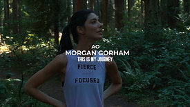 Morgan Gorham // My Journey