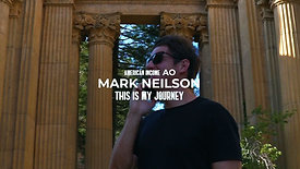 Mark Neilson // My Journey