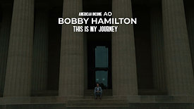 Bobby Hamilton // My Journey