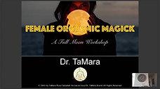 Female Orgasm Magick Full Moon