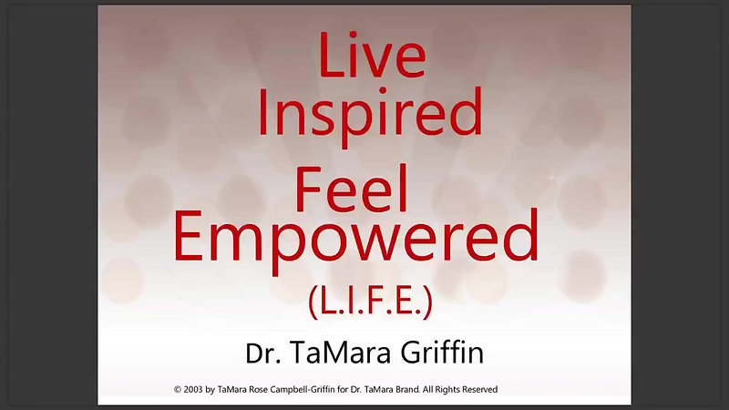 Live Inspired Feel Empowered (LIFE) Masterclass