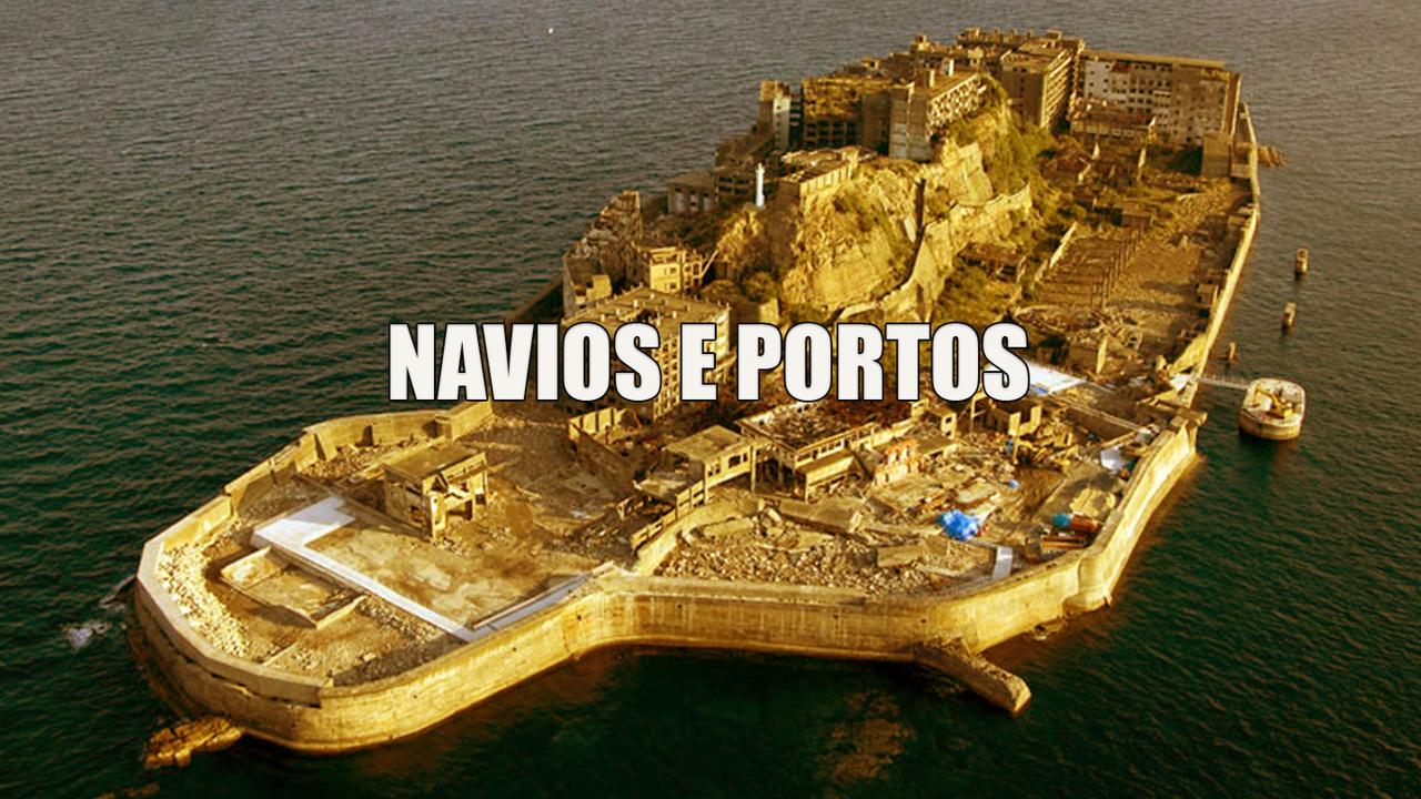 NAVIOS E PORTOS
