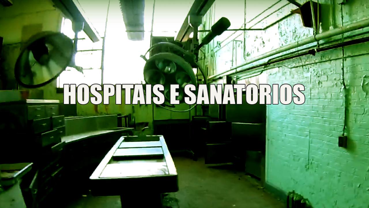 HOSPITAIS E SANATÓRIOS