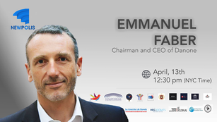 Newpolis welcomes Emmanuel Faber, Chairman and CEO of Danone